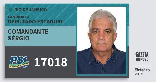 Santinho Comandante Sérgio 17018 (PSL) Deputado Estadual | Rio de Janeiro | Eleições 2018