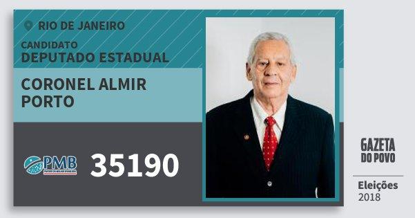 Santinho Coronel Almir Porto 35190 (PMB) Deputado Estadual | Rio de Janeiro | Eleições 2018