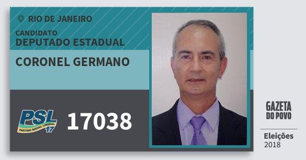 Santinho Coronel Germano 17038 (PSL) Deputado Estadual | Rio de Janeiro | Eleições 2018