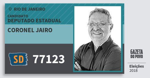 d08c2bf76e3c7 Santinho Coronel Jairo 77123 (SOLIDARIEDADE) Deputado Estadual   Rio de  Janeiro   Eleições 2018. Compartilhe este candidato