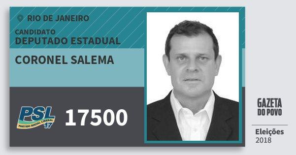 Santinho Coronel Salema 17500 (PSL) Deputado Estadual | Rio de Janeiro | Eleições 2018