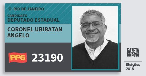 Santinho Coronel Ubiratan Angelo 23190 (PPS) Deputado Estadual | Rio de Janeiro | Eleições 2018