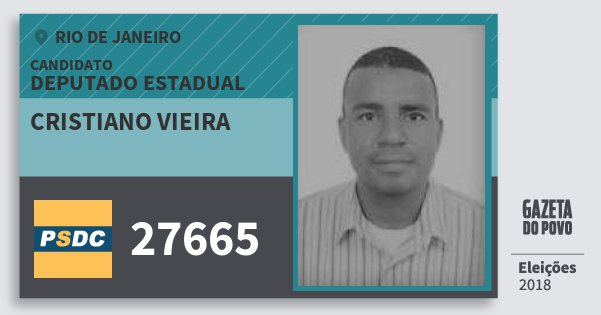 Santinho Cristiano Vieira 27665 (DC) Deputado Estadual | Rio de Janeiro | Eleições 2018