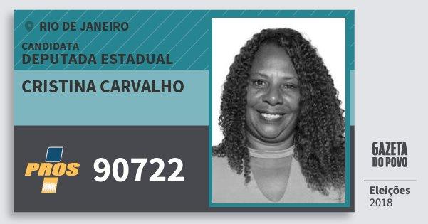 Santinho Cristina Carvalho 90722 (PROS) Deputada Estadual | Rio de Janeiro | Eleições 2018