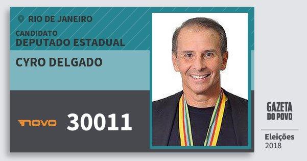 Santinho Cyro Delgado 30011 (NOVO) Deputado Estadual | Rio de Janeiro | Eleições 2018