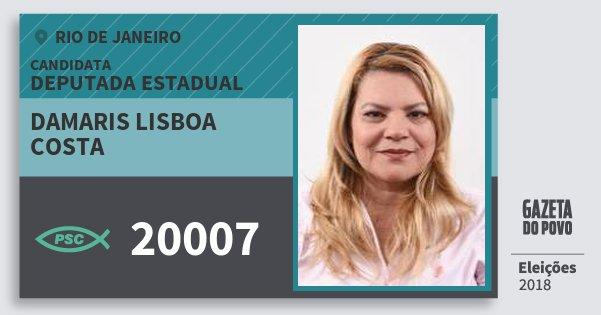 Santinho Damaris Lisboa Costa 20007 (PSC) Deputada Estadual | Rio de Janeiro | Eleições 2018