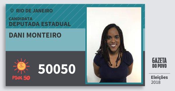 Santinho Dani Monteiro 50050 (PSOL) Deputada Estadual | Rio de Janeiro | Eleições 2018