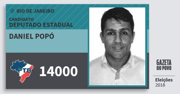 Santinho Daniel Popó 14000 (PTB) Deputado Estadual | Rio de Janeiro | Eleições 2018