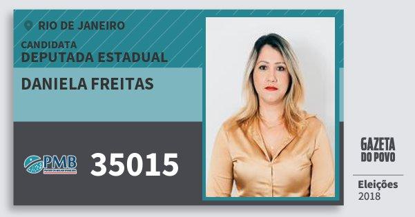 Santinho Daniela Freitas 35015 (PMB) Deputada Estadual | Rio de Janeiro | Eleições 2018