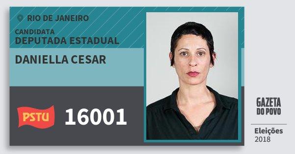 Santinho Daniella Cesar 16001 (PSTU) Deputada Estadual | Rio de Janeiro | Eleições 2018