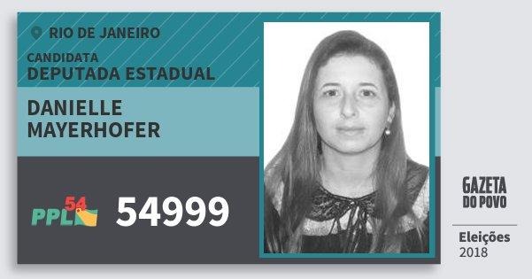 Santinho Danielle Mayerhofer 54999 (PPL) Deputada Estadual | Rio de Janeiro | Eleições 2018