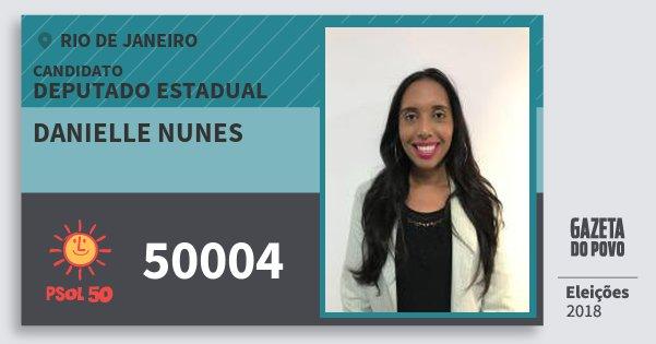 Santinho Danielle Nunes 50004 (PSOL) Deputado Estadual | Rio de Janeiro | Eleições 2018