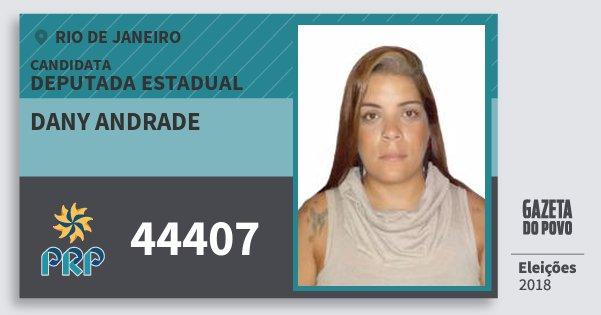 Santinho Dany Andrade 44407 (PRP) Deputada Estadual | Rio de Janeiro | Eleições 2018
