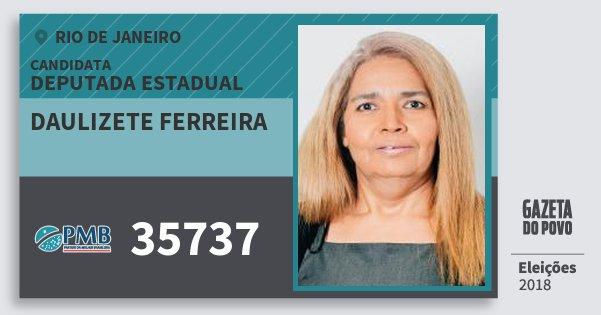 Santinho Daulizete Ferreira 35737 (PMB) Deputada Estadual | Rio de Janeiro | Eleições 2018