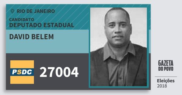 Santinho David Belem 27004 (DC) Deputado Estadual | Rio de Janeiro | Eleições 2018