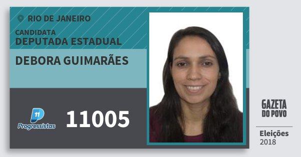 Santinho Debora Guimarães 11005 (PP) Deputada Estadual | Rio de Janeiro | Eleições 2018