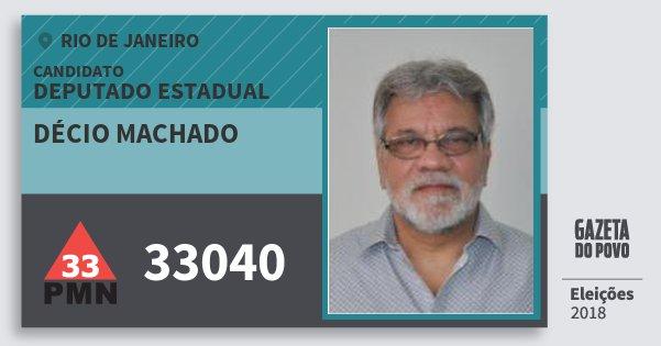 Santinho Décio Machado 33040 (PMN) Deputado Estadual | Rio de Janeiro | Eleições 2018