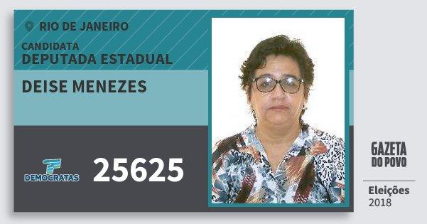 Santinho Deise Menezes 25625 (DEM) Deputada Estadual | Rio de Janeiro | Eleições 2018