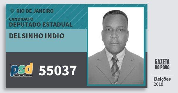 Santinho Delsinho Indio 55037 (PSD) Deputado Estadual | Rio de Janeiro | Eleições 2018