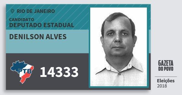 Santinho Denilson Alves 14333 (PTB) Deputado Estadual | Rio de Janeiro | Eleições 2018