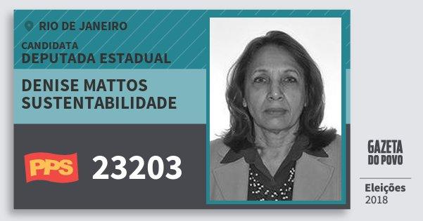 Santinho Denise Mattos Sustentabilidade 23203 (PPS) Deputada Estadual | Rio de Janeiro | Eleições 2018