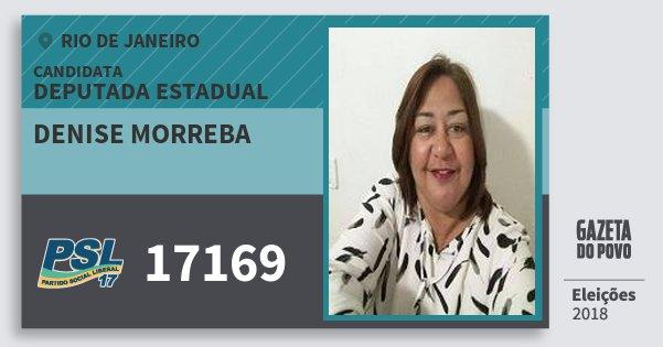 Santinho Denise Morreba 17169 (PSL) Deputada Estadual | Rio de Janeiro | Eleições 2018