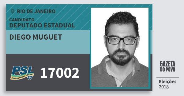 Santinho Diego Muguet 17002 (PSL) Deputado Estadual | Rio de Janeiro | Eleições 2018