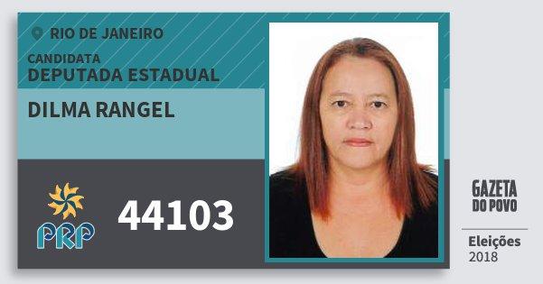 Santinho Dilma Rangel 44103 (PRP) Deputada Estadual | Rio de Janeiro | Eleições 2018