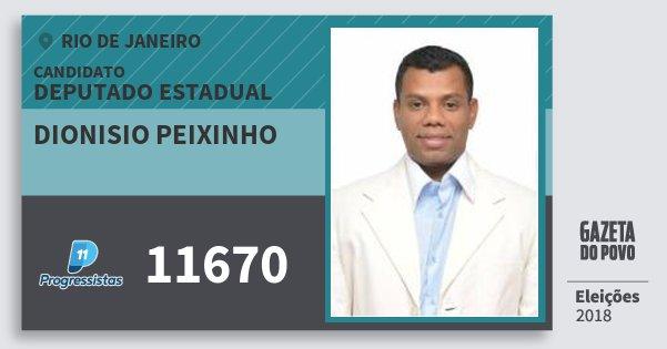 Santinho Dionisio Peixinho 11670 (PP) Deputado Estadual | Rio de Janeiro | Eleições 2018