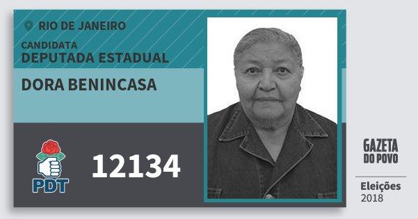 Santinho Dora Benincasa 12134 (PDT) Deputada Estadual | Rio de Janeiro | Eleições 2018