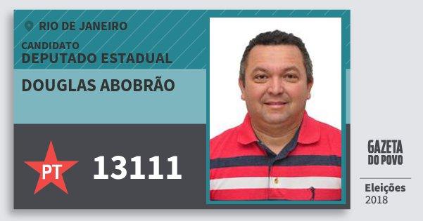 Santinho Douglas Abobrão 13111 (PT) Deputado Estadual | Rio de Janeiro | Eleições 2018