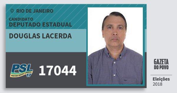 Santinho Douglas Lacerda 17044 (PSL) Deputado Estadual | Rio de Janeiro | Eleições 2018