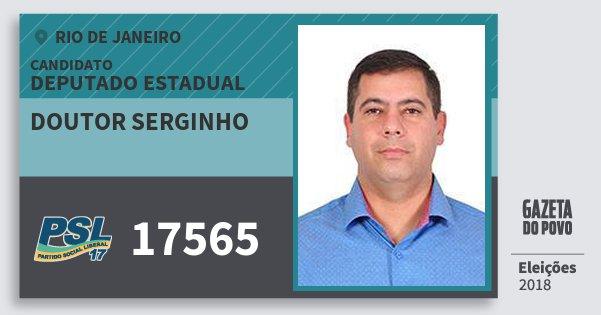 Santinho Doutor Serginho 17565 (PSL) Deputado Estadual | Rio de Janeiro | Eleições 2018