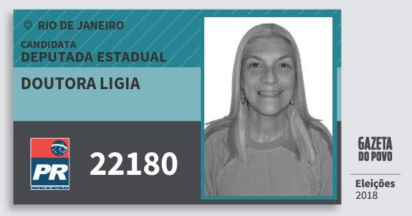 Santinho Doutora Ligia 22180 (PR) Deputada Estadual | Rio de Janeiro | Eleições 2018