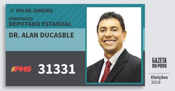 Santinho Dr. Alan Ducasble 31331 (PHS) Deputado Estadual | Rio de Janeiro | Eleições 2018