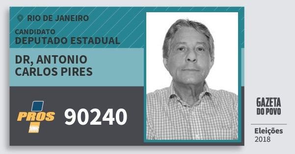 Santinho Dr, Antonio Carlos Pires 90240 (PROS) Deputado Estadual | Rio de Janeiro | Eleições 2018