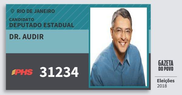 Santinho Dr. Audir 31234 (PHS) Deputado Estadual | Rio de Janeiro | Eleições 2018