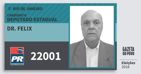 Santinho Dr. Felix 22001 (PR) Deputado Estadual | Rio de Janeiro | Eleições 2018
