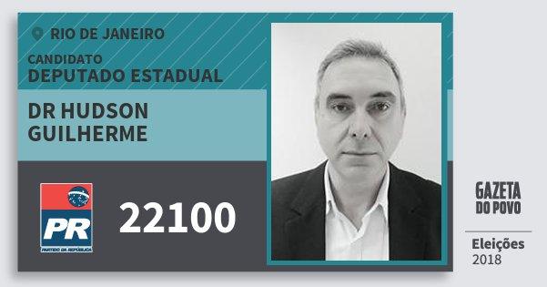 Santinho Dr Hudson Guilherme 22100 (PR) Deputado Estadual | Rio de Janeiro | Eleições 2018