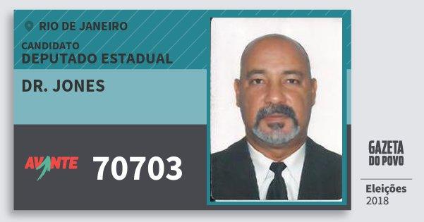 Santinho Dr. Jones 70703 (AVANTE) Deputado Estadual | Rio de Janeiro | Eleições 2018