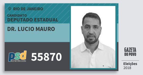 Santinho Dr. Lucio Mauro 55870 (PSD) Deputado Estadual | Rio de Janeiro | Eleições 2018