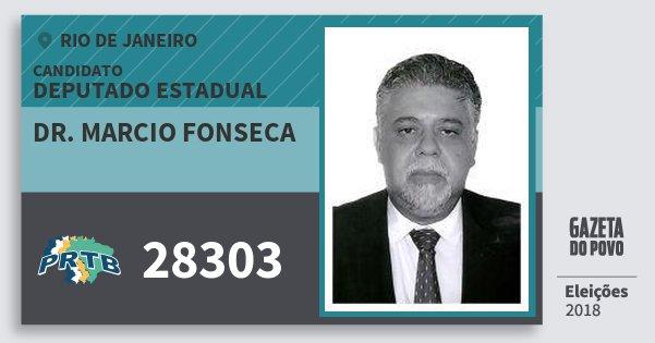Santinho Dr. Marcio Fonseca 28303 (PRTB) Deputado Estadual | Rio de Janeiro | Eleições 2018