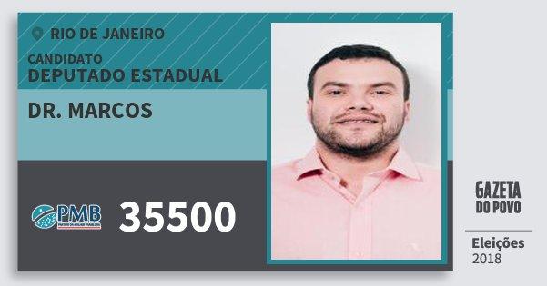 Santinho Dr. Marcos 35500 (PMB) Deputado Estadual | Rio de Janeiro | Eleições 2018