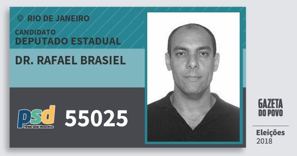 Santinho Dr. Rafael Brasiel 55025 (PSD) Deputado Estadual | Rio de Janeiro | Eleições 2018