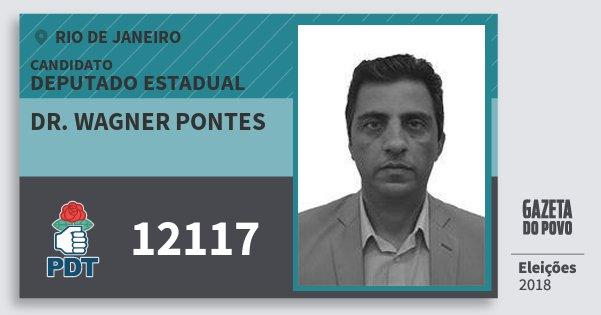 Santinho Dr. Wagner Pontes 12117 (PDT) Deputado Estadual | Rio de Janeiro | Eleições 2018