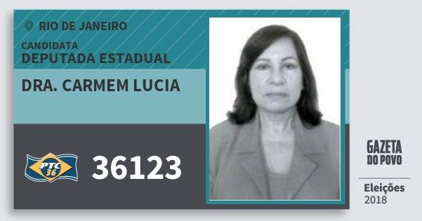Santinho Dra. Carmem Lucia 36123 (PTC) Deputada Estadual | Rio de Janeiro | Eleições 2018