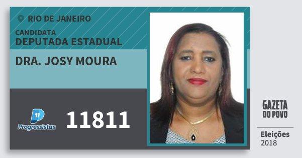 Santinho Dra. Josy Moura 11811 (PP) Deputada Estadual | Rio de Janeiro | Eleições 2018
