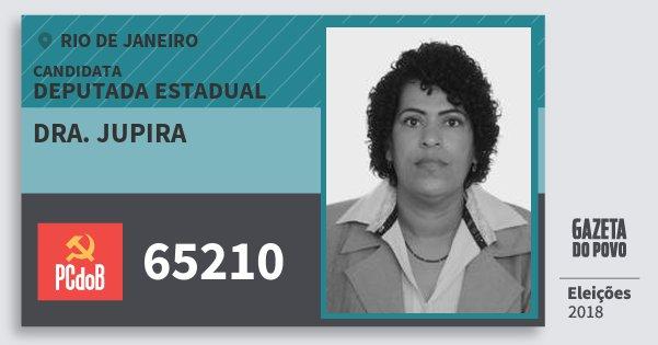 Santinho Dra. Jupira 65210 (PC do B) Deputada Estadual | Rio de Janeiro | Eleições 2018