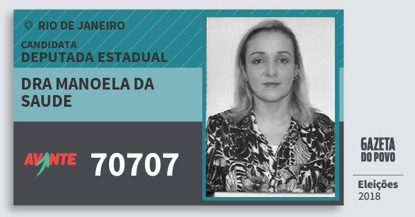 Santinho Dra Manoela da Saude 70707 (AVANTE) Deputada Estadual | Rio de Janeiro | Eleições 2018