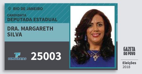 Santinho Dra. Margareth Silva 25003 (DEM) Deputada Estadual | Rio de Janeiro | Eleições 2018